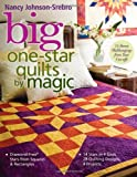 Big One-Star Quilts by Magic, Nancy Johnson-Srebro, 157120461X