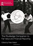 img - for The Routledge Companion to Fair Value and Financial Reporting (Routledge Companions in Business, Management and Accounting) book / textbook / text book