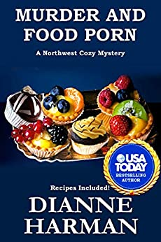 Murder And Food Porn by Dianne Harman ebook deal