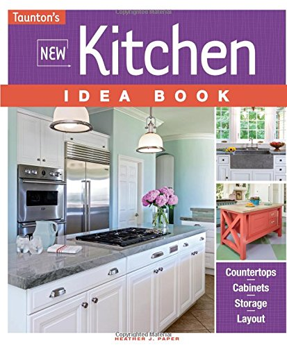 New Kitchen Idea Book (Idea Books) (Decorating House Ideas)