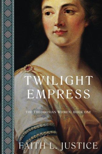 Download Twilight Empress (The Theodosian Women) (Volume 1) ebook