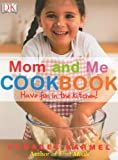 img - for Mom and Me Cookbook book / textbook / text book