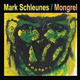 Amazon.com: Mongrel: Mark Schleunes: MP3 Downloads