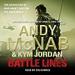 Battle Lines | Andy McNab,Kym Jordan