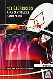 101 Ejercicios Para El Ataque de Baloncesto (Spanish Edition)