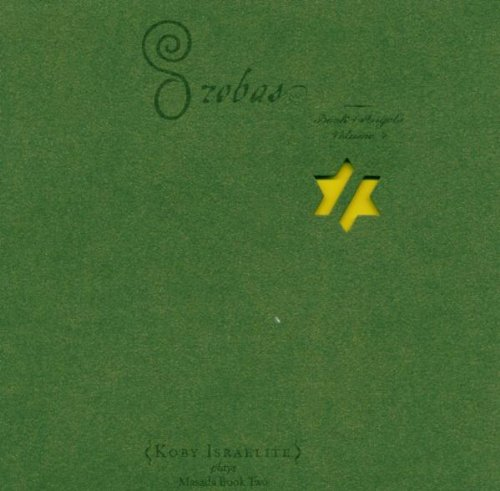 Orobas - The Book Of Angels Volume 4 by Tzadik