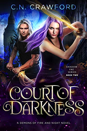 (Court of Darkness (Shadow Fae Book 2))