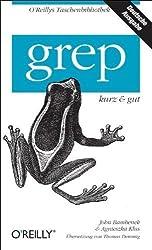 grep - kurz & gut von Bambenek, John (2009) Taschenbuch