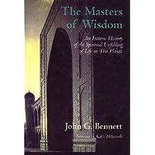Masters of Wisdom (Bennett Books Spiritual Classic)