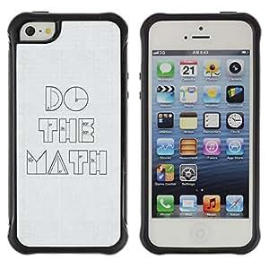 LASTONE PHONE CASE / Suave Silicona Caso Carcasa de Caucho Funda para Apple Iphone 5 / 5S / Funny Do The Math Minimalist