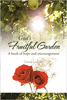 Book God's Fruitful Garden: A Book of Hope and Encouragement