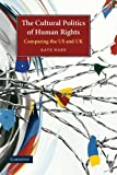 The Cultural Politics of Human Rights 1st Edition