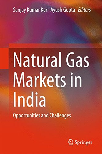 Natural Gas Markets in India: Opportunities and Challenges