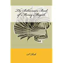 The Billionaire Book of Money Magick