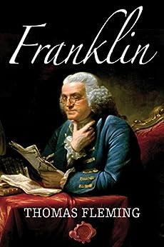 Franklin (The Thomas Fleming Library) by [Fleming, Thomas]
