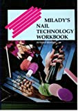 Art and Science of Nail Technology, Milady Publishing Company Staff, 1562530909