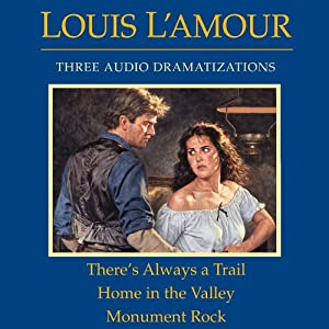 There's Always a Trail - Home in the Valley - Monument Rock (Dramatized) Audiobook