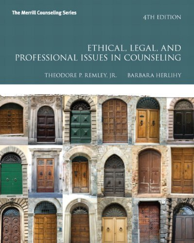Ethical, Legal, and Professional Issues in Counseling (4th Edition) (Merrill Counseling) 4th edition by Remley Jr., Theodore P., Herlihy, Barbara P. (2013) Paperback