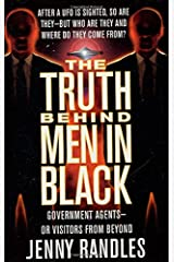 The Truth Behind Men in Black: Government Agents -- or Visitors from Beyond Mass Market Paperback
