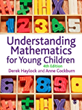 Understanding Mathematics for Young Children: A Guide for Teachers of Children 3-8