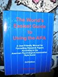 The World's Easiest Guide to Using the APA : A User-Friendly Manual for Formatting Research Papers According to the American Psychological Association Style Guide, Amato, Carol J., 0971375674