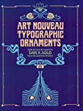 Art Nouveau Typographic Ornaments (Dover Pictorial Archive)