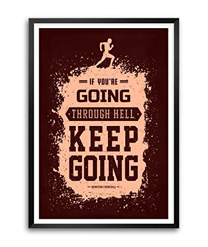 Lab No. 4 If You're Going Through Hell Winston Churchill Motivational Quote Framed Poster