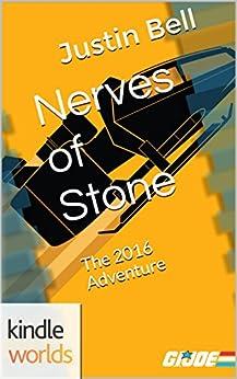 G.I. JOE: Nerves of Stone (Kindle Worlds Novella) by [Bell, Justin]