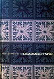 img - for Grammaire et style book / textbook / text book