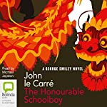 The Honourable Schoolboy: The Karla Trilogy, Book 2  | John le Carré