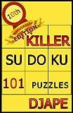 Killer Sudoku: 101 puzzles