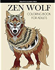 Zen Wolf Coloring Book for Adults: Zentangle Style Wolves Designs (Adult Coloring Books Animals)
