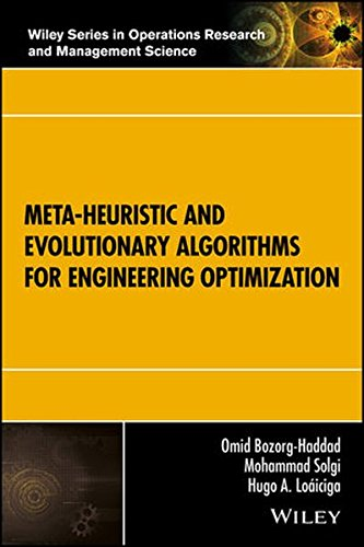Meta-heuristic and Evolutionary Algorithms for Engineering Optimization (Wiley Series in Operations Research and Management Science) by Wiley