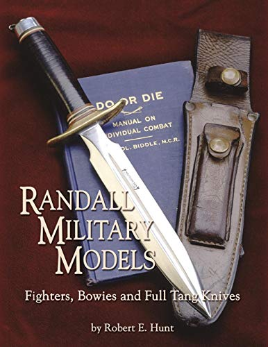 Randall Military Models: Fighters, Bowies and Full Tang - Randall Made Model