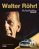 Walter Röhrl - Aufschrieb Evo 2