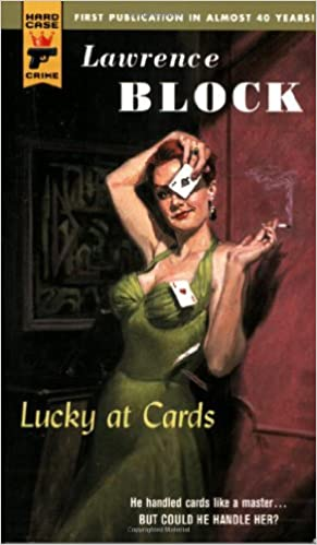 Lucky at Cards (Hard Case Crime (Mass Market))