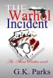 The Warhol Incident (Alexis Parker Book 2)