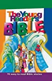 The Young Reader's Bible, Bonnie Bruno and Carol Reinsma, 0784705054