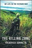 Killing Zone: My Life In The Vietnam War