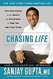 Chasing Life, Sanjay Gupta, 0446698180