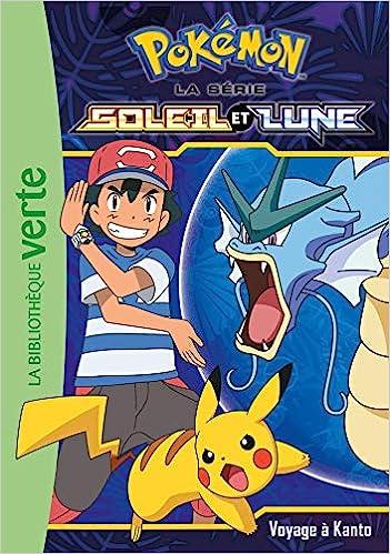 ca2b8fc0ff1b6 Amazon.fr - Pokémon Soleil et Lune 10 - Voyage à Kanto - Pokémon - Livres