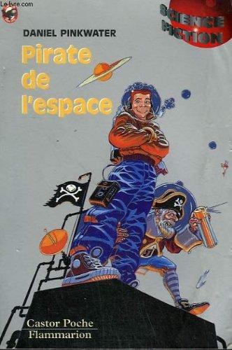 Pirate de l'espace. collection castor poche n° 610