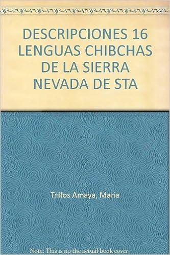 Amazon.com: DESCRIPCIONES 16 LENGUAS CHIBCHAS DE LA SIERRA ...