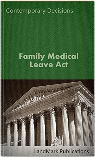 Family Medical Leave Act (Employment Law Series)