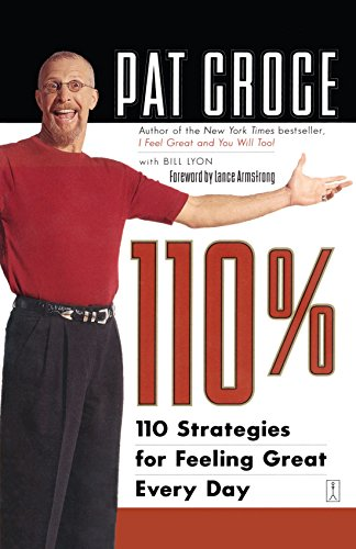 110%: 110 Strategies for Feeling Great Every Day