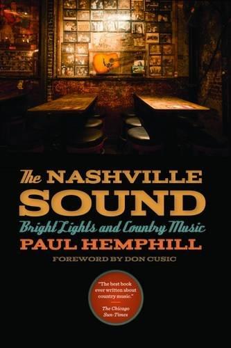 Nashville Sound Music (The Nashville Sound: Bright Lights and Country)