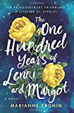 The One Hundred Years of Lenni and Margot: A Novel