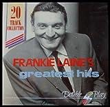 RAWHIDE! Frankie Laine's 20 Greatest Hits