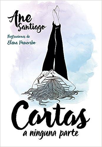 Cartas a ninguna parte (Instaverso): Amazon.es: Ane Santiago ...