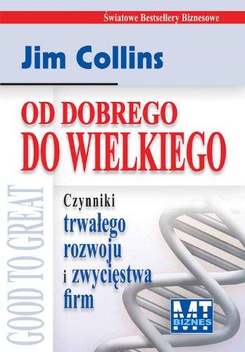 Od dobrego do wielkiego Collins Jim Porras Jerry